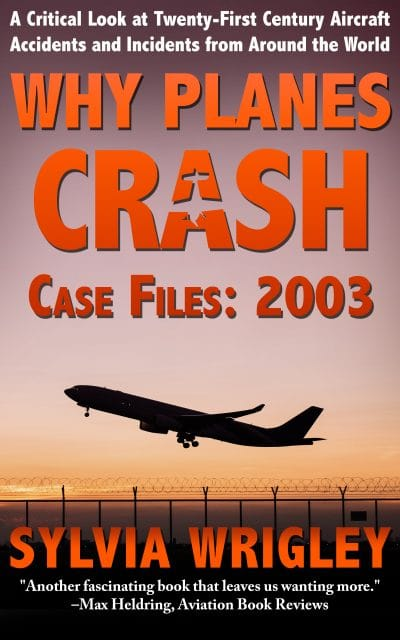 Cover of Why Planes Crash Case Files 2003